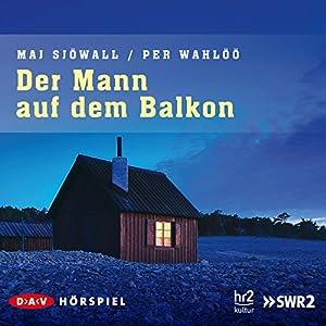 Der Mann auf dem Balkon (Kommissar Martin Beck 3) Hörspiel