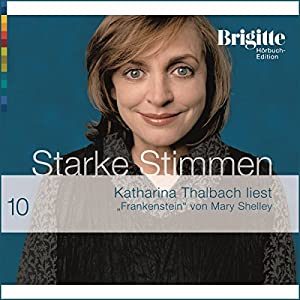 Frankenstein (Brigitte Hörbuch-Edition 2006/10) Hörbuch