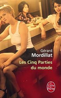 Les cinq parties du monde, Mordillat, Gérard