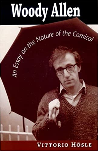 com woody allen an essay on the nature of the comical woody allen an essay on the nature of the comical 1st edition