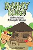Bahay Kubo and Other Filipino Folksongs for