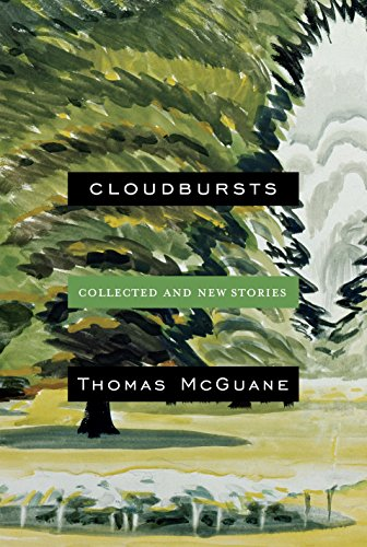 Image of Cloudbursts: Collected and New Stories