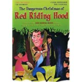The Dangerous Christmas of Red Riding Hood