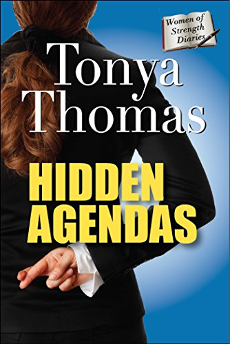 Hidden Agendas (The Women of Strength Diaries Book 9)