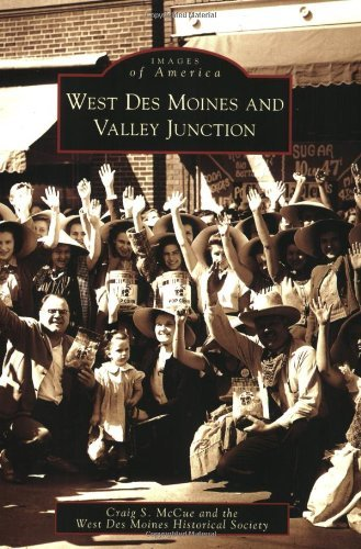 West Des Moines and Valley Junction (Images of America) by Craig S. McCue - Des Mall Shopping Moines