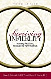 img - for Surviving Infidelity: Making Decisions, Recovering from the Pain, 3rd Edition book / textbook / text book
