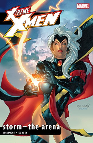X-Treme X-Men Vol. 7: Storm - The Arena (X-Treme X-Men (2001-2003))