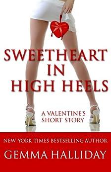 Sweetheart in High Heels (a High Heels Mysteries short story #5.75) by [Halliday, Gemma]