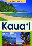 A Pocket Guide to Kauai, Doug Peebles, 1566471583