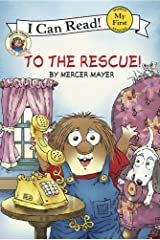 Little Critter: To the Rescue! (My First I Can Read) Kindle Edition