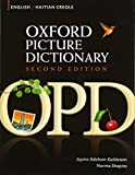 img - for Oxford Picture Dictionary English-Haitian Creole: Bilingual Dictionary for Haitian Creole speaking teenage and adult students of English (Oxford Picture Dictionary 2E) book / textbook / text book