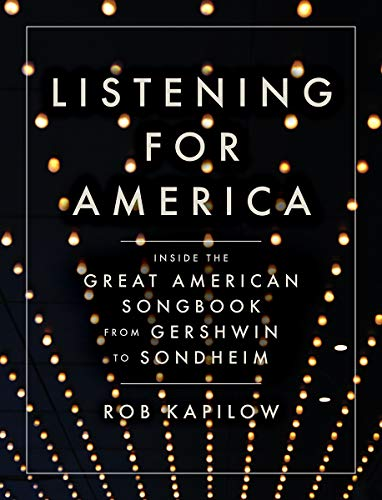 - Listening for America: Inside the Great American Songbook from Gershwin to Sondheim