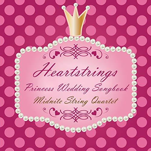 Heartstrings Princess Wedding Songbook ()