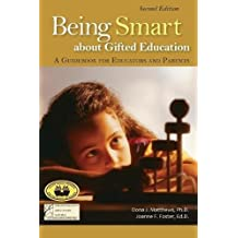 Being Smart about Gifted Education: A Guidebook for Educators and Parents (2nd Edition)