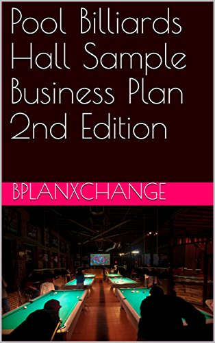 Pool Billiards Hall Sample Business Plan 2nd Edition