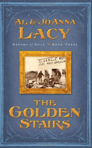 The Golden Stairs (Dreams of Gold Series #3)