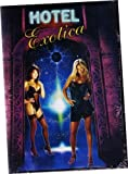 Hotel Exotica by FULL MOON FEATURES