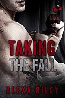 Taking the Fall: Vol 1 by [Riley, Alexa]