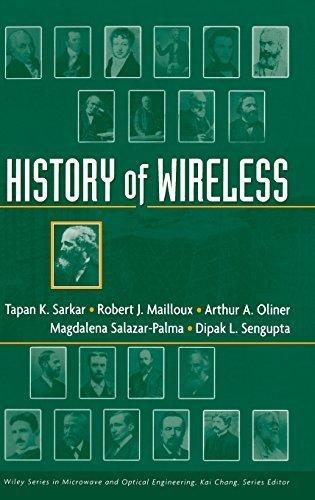 History of Wireless by Sarkar, T. K., Mailloux, Robert, Oliner, Arthur A., Salazar-Palma, M., Sengupta, Dipak L. (January 17, 2006) Hardcover