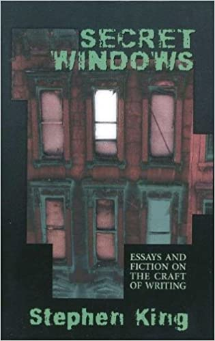 secret windows essays and fiction on the craft of writing  secret windows essays and fiction on the craft of writing stephen king 9780965018517 com books