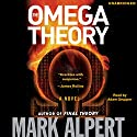 The Omega Theory Audiobook by Mark Alpert Narrated by Adam Grupper