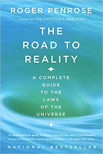 The Road To Reality A Complete Guide Laws Of Universe Roger Penrose 9780679776314 Amazon Books