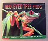 The Red-Eyed Tree Frog, Joy Cowley, 0590871765