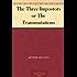 The Three Impostors or The Transmutations