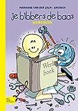 Je Bibbers de Baas : Werkboek, Zalm-Grisnich, Marianne van der, 9031374326