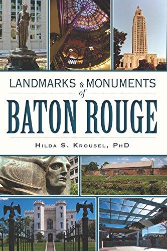 Landmarks and Monuments of Baton Rouge ()