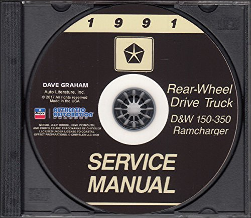 1991 DODGE REAR-WHEEL TRUCK & PICKUP FACTORY REPAIR SHOP & SERVICE MANUAL On CD - Includes Series D & W, 150, 250, 350, Ramcharger