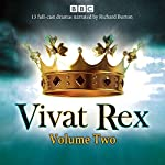 Vivat Rex: Volume 2: Landmark drama from the BBC Radio Archive | William Shakespeare,Christopher Marlowe,Ben Jonson,Martin Jenkins