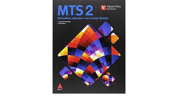 MTS 2 MATEMATICAS CIENCIAS SOCIALES BACH AULA 3D: 000001 - 9788468235851: Amazon.es: Building Math S.l.u, Ruiz Bueno, Gines: Libros