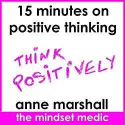 15 Minutes on Positive Thinking