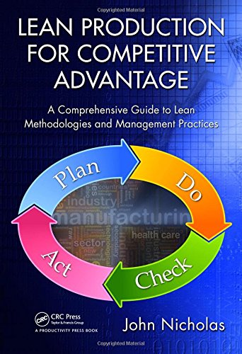 Lean Production for Competitive Advantage: A Comprehensive Guide to Lean Methodologies and Management Practices ()