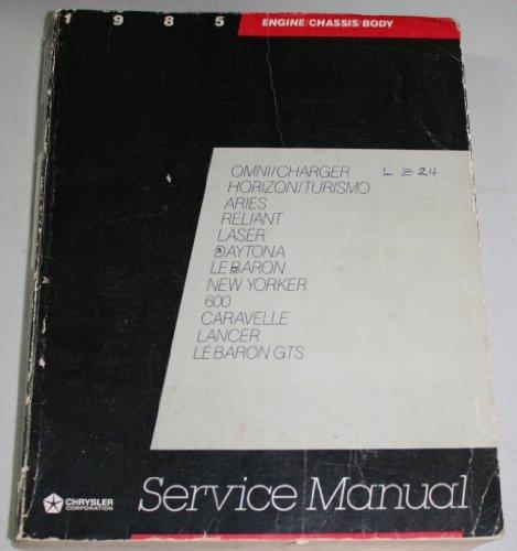 Chrysler Laser Manual - Chrysler Corporation Service Manual 1985 Front Wheel Drive Passenger Vehicles: Daytona, Lancer, Lebaron, Laser, New Yorker, 600, Caravelle, Aries, Relaint, Omni, Horizon with Wiring Diagrams