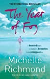 Front cover for the book The Year of Fog by Michelle Richmond