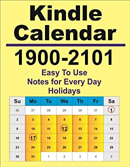 1900 2101 kindle calendar and day planner holidays and notes