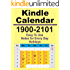1900-2101 Kindle Calendar and Day Planner (Holidays and Notes)