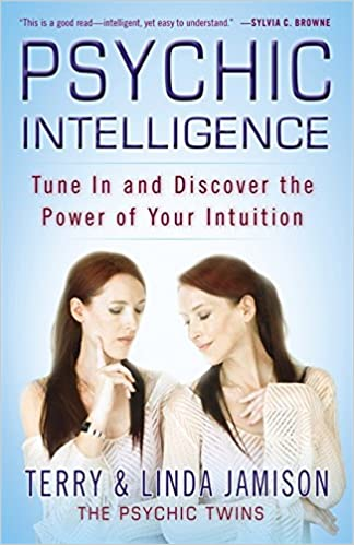 Amazon Psychic Intelligence Tune In And Discover The Power Of Your Intuition 9780446563413 Terry Jamison Linda Books