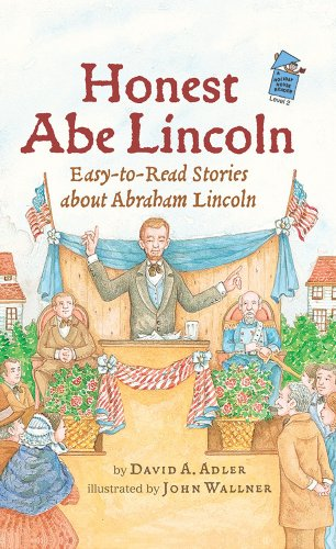 Honest Abe Lincoln: Easy-to-Read Stories about Abraham Lincoln (Holiday House Reader Level 2) by Holiday House