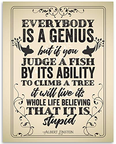 Everybody is A Genius - Einstein - 11x14 Unframed Art Print - Perfect Classroom and Lab Decor or Great Gift Under $15 for Scientists and Geeks