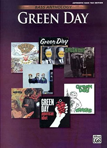 Bass Anthology: Green Day, Authentic Bass Tab Edition (Bass Anthology ()