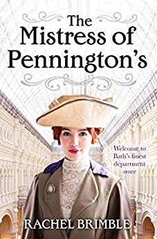 The Mistress of Pennington's: Can a woman succeed in a man's world? by [Brimble, Rachel]