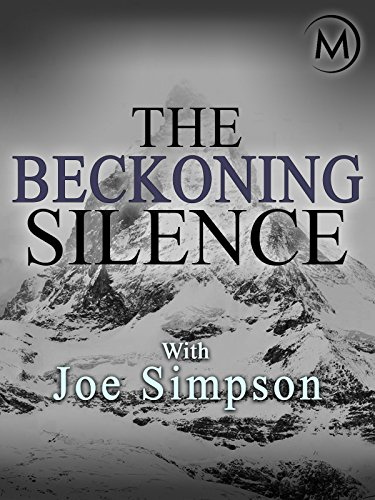 The Beckoning Silence with Joe Simpson (Peak Recovery)