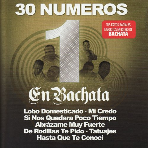 ... 30 Numeros 1 En Bachata