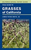 img - for Field Guide to Grasses of California (California Natural History Guides) book / textbook / text book