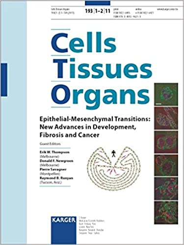 Epithelial-mesenchymal Transitions: New Advances In Development, Fibrosis And Cancer: Special Issue: 'cells Tissues Organs 2011, Vol. 193, No. 1-2': Cells Tissues Organs 2011, Vol. 193, No. 1-2 por E. W. Thompson epub