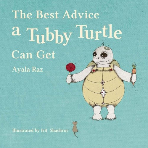 (The Best Advice a Tubby Turtle Can Get: Toby the turtle ate so much until his shell didn't fit his body. No one could solve his problem, but a wise ... to lose weight. Some fun food ideas included)
