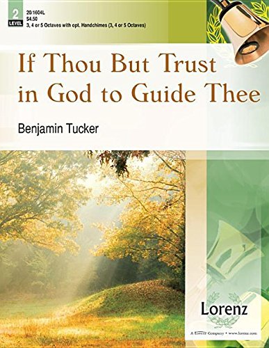 Read Online If Thou But Trust in God to Guide Thee ebook